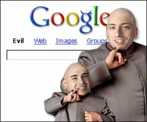 Google is Evil. It is accurst!