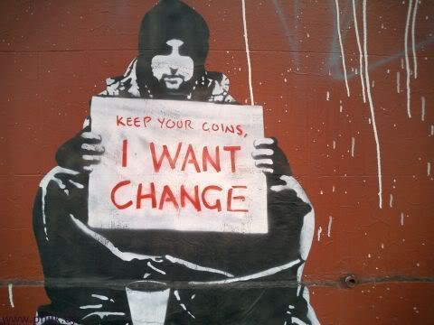 Keep Your Coins, I Want Change by Meeks
